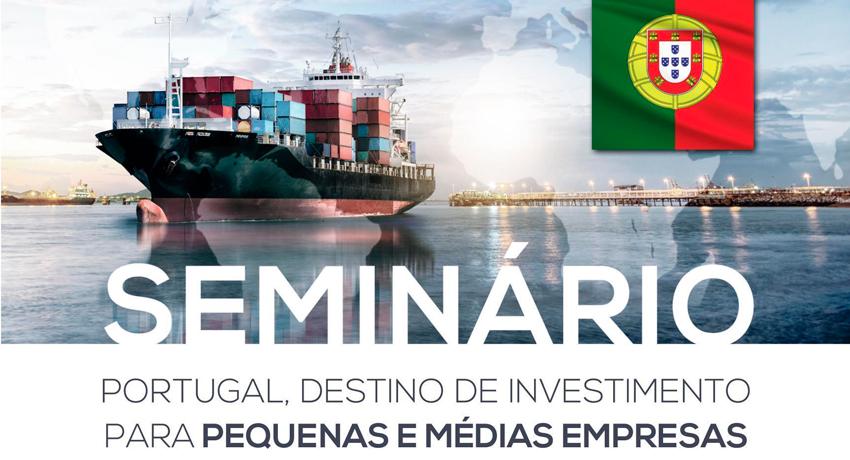 Seminário Portugal: destino de investimento para pequenas e médias empresas
